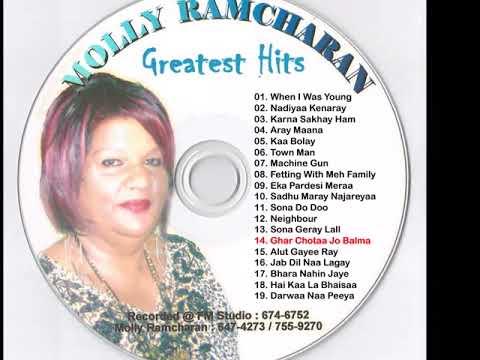 Molly Ramcharan - Ghar Chotaa Jo Balma