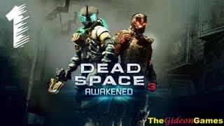 Прохождение Dead Space 3: Awakened -  Часть 1 (Реквием)