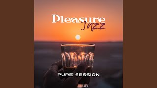 Pleasure Jazz: Pure Session
