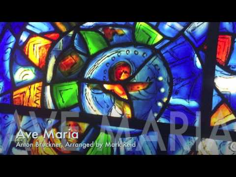 Ave Maria - Bruckner/Mark Reid (Grand Mesa Music 2013)