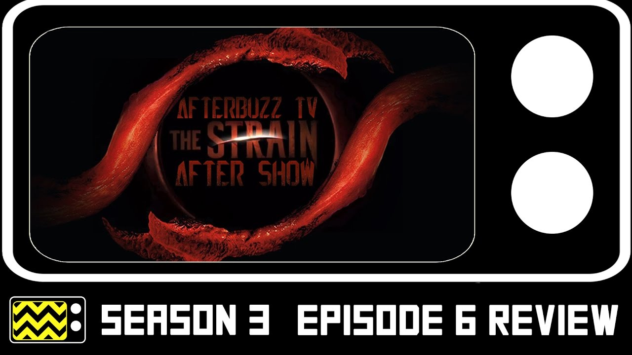 Download The Strain Season 3 Episode 6 Review & After Show | AfterBuzz TV