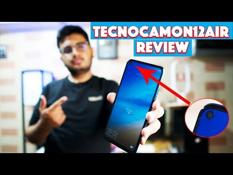 Tecno Camon 12 Air Review | Best Under 19,999/-