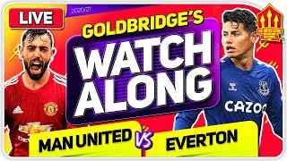 MANCHESTER UNITED vs EVERTON With Mark GOLDBRIDGE LIVE