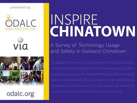Inspire Chinatown : Oakland Digital : East Bay Community Foundation (2011)
