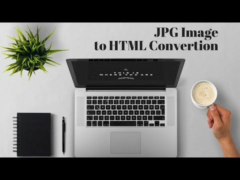JPG Image To HTML Part-1 | How To Convert An Image Into HTML