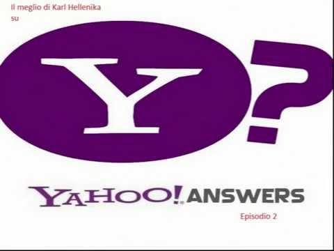 Il meglio di Karl Hellenika Schneider(Yahoo Answer)parte 2
