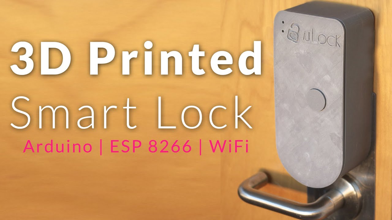 3D Printed WiFi Smart Lock - ESP8266 and Arduino Project in Depth ...