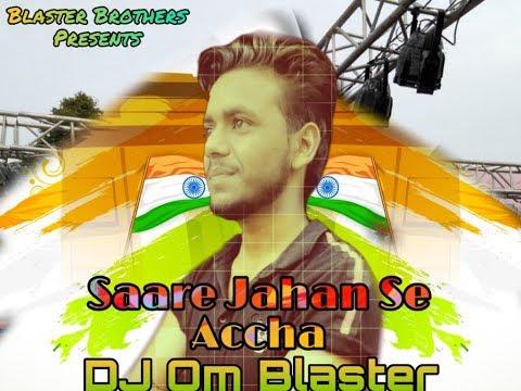 saare-jahan-se-[vibration-mix]dj-aman-&-dj-om-blaster-hapur-u.p.-!!mp3-link-in-description-box!!