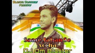 Saare Jahan Se-[Vibration MIx]Dj Aman & Dj Om Blaster-Hapur U.P. !!Mp3 Link In Description Box!!