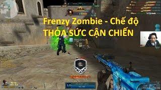 Bình Luận Truy Kích   Chế Độ Frenzy Zombie - Vui vãi ✔