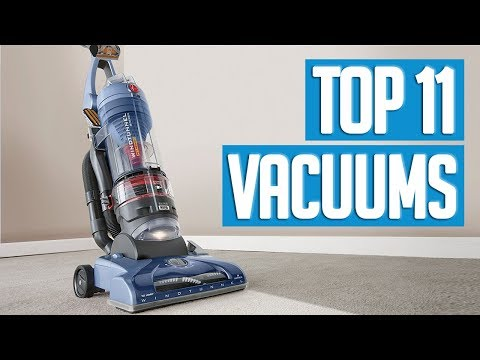 Best Vacuums 2018 | TOP 11 Vacuum Cleaners