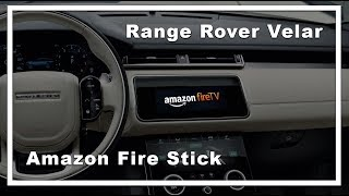 Play the Amazon Fire Stick in the Range Rover Velar!