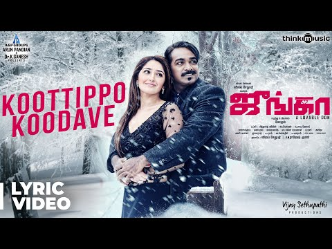 Junga | Koottippo Koodave Song with Lyrics | Vijay Sethupathi, Sayyeshaa | Siddharth Vipin | Gokul