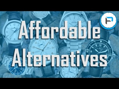 10 Affordable Alternatives to High End Luxury Timepieces