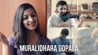 Muralidhara Gopala (feat. Sharanya Srinivas & Shravan Sridhar)