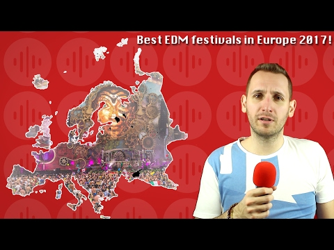 Best EDM Festivals 2017 Europe - Tomorrowland Alternatives