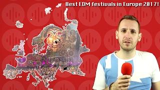 Best EDM Festivals 2017 Europe - Tomorrowland Alternatives