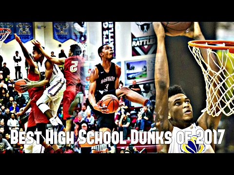 The Best High School Dunks of 2017