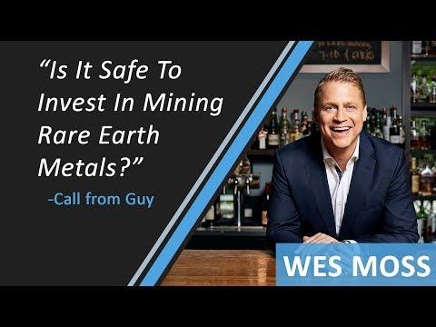 Is It Safe To Invest In Mining Rare Earth Metals?