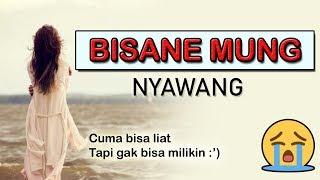 LAGU INI SEDIH BANGET!!😢😭 | Bisane Mung Nyawang [Cover Version]