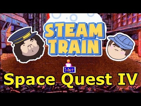 Best Of Steam Train - Space Quest IV (Game Grumps)