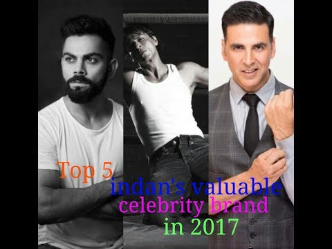 Top5 Indian's most valuable celebrity brand 2017
