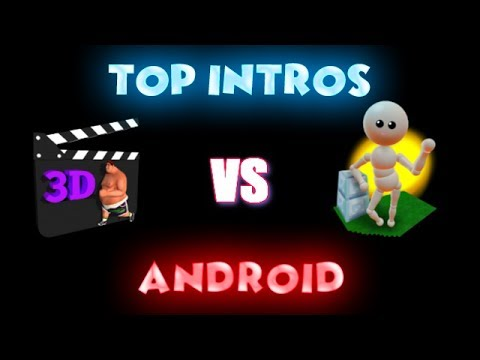 2017 TOP 10 INTROS:  Iyan 3D  VS  ANIMATE IT / Android