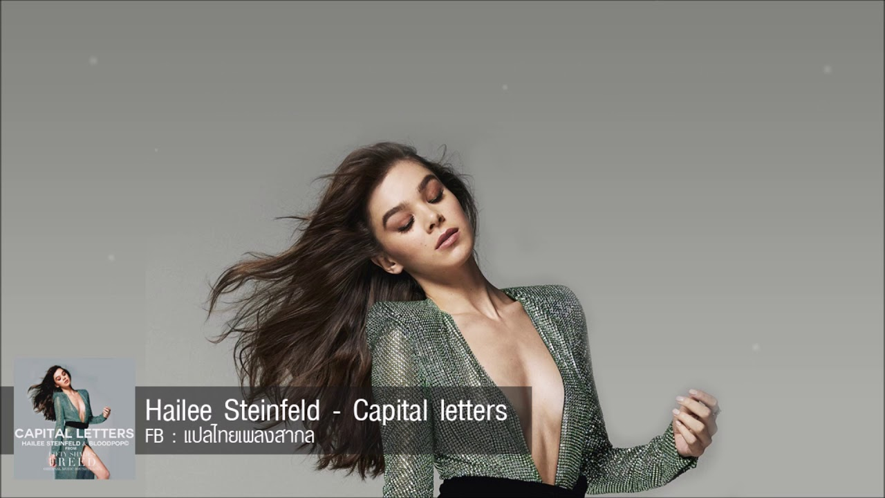 Hailee steinfeld capital letters