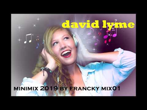 david lyme minimix 2019 by francky mix01 Mp3