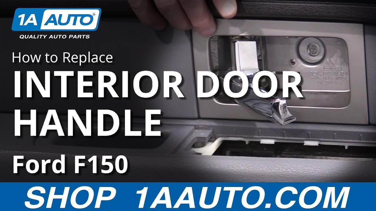 How To Replace Front Interior Door Handle 09 14 Ford F150 Youtube