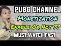 Youtube Monetization Update - PUBG Live Stream Gaming Channel Monetization Enable Or Not ? | Hindi