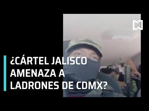 ¿Cártel Jalisco amenaza a ladrones de la GAM? Circula video en Redes - Las Noticias