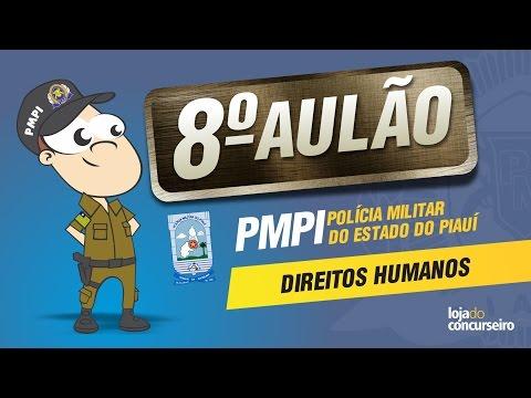 🔴 AULÃO 08 - Direitos Humanos - PMPI (PM-PI) - Walney Oliveira - Loja do Concurseiro