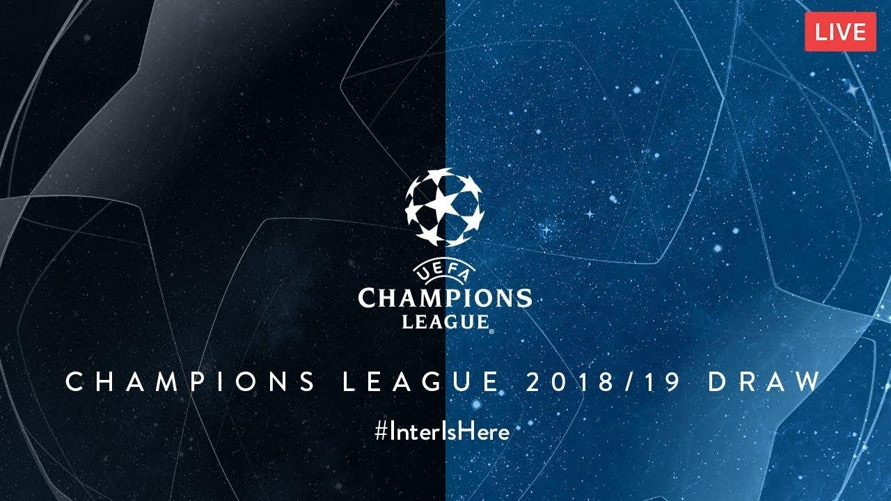 LIVE   2018/19 UEFA CHAMPIONS LEAGUE DRAW   #InterIsHere