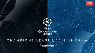 LIVE | 2018/19 UEFA CHAMPIONS LEAGUE DRAW | #InterIsHere ⚫