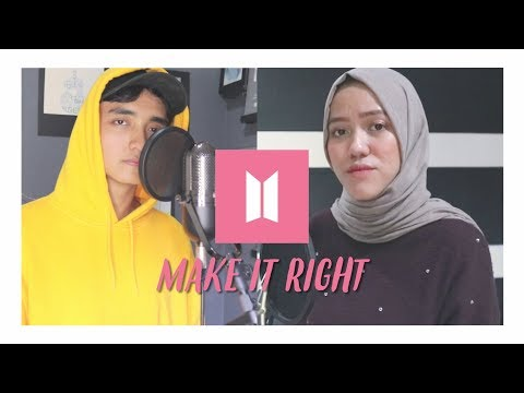 BTS (방탄소년단) - Make It Right (Cover Ft. Tiffani Affifa)