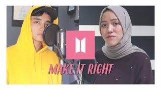 BTS (방탄소년단) - Make It Right (Cover ft. Tiffani Affifa)