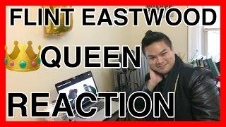 Flint Eastwood - Queen [REACTION]