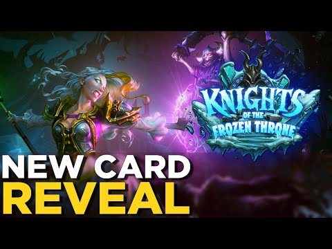 Knights of the Frozen Throne EXCLUSIVE! NEW CARD REVEAL for Hearthstone