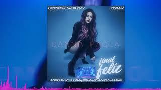 Danna Paola - Final Feliz (DJ Jorge113 Club Reggaeton Remix)