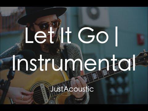 Let It Go - James Bay (Acoustic Instrumental)