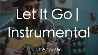 Let It Go - James Bay (Acoustic Instrumental)