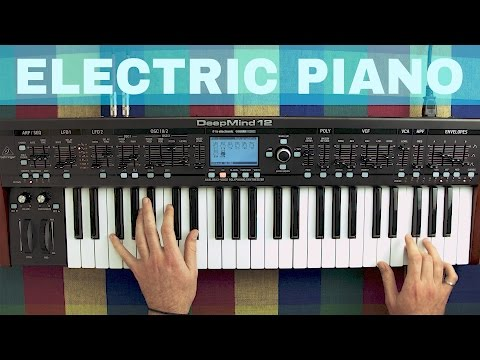 BEHRINGER DEEPMIND 12 ELECTRIC PIANO SOUND DESIGN TUTORIAL ~ Synthesize This! Ep.14