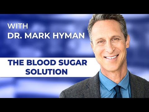 Bestselling Author Mark Hyman, M.D. - The Blood Sugar Solution