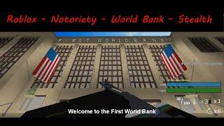 Roblox - Notoriety - World Bank - Deathwish - Stealth