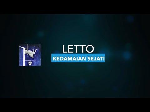 Letto - Kedamaian Sejati | Unofficial Lyric Video