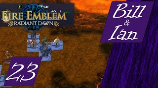 Radiant Dawn Episode 23 - The Lava Part from Castle Siege