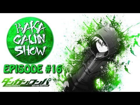 Baka Gaijin Novelty Hour - Danganronpa - Episode #16