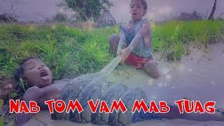 DAB TOM VAM MAB TUAG NYOB RAU SAB KEO BA 11/05/2019