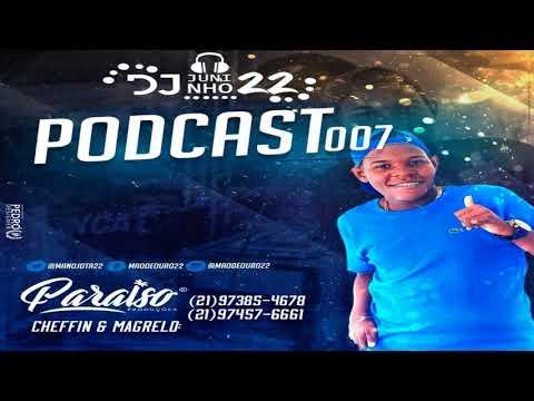 PODCAST #007 DO DJ JUNINHO 22 ♪ (( AS MELHORES DO COMPLEXO DO LINS ))